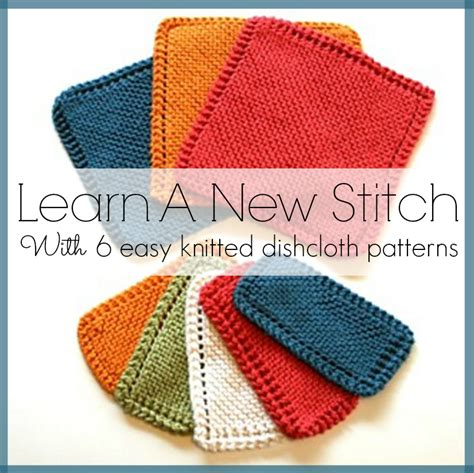 how to knit a dishcloth 6 steps learn a new stitch with 6 easy knitted dishcloth patterns