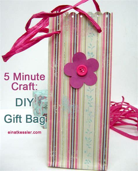 5 minute crafts for 5 minute craft gift bag einat kessler