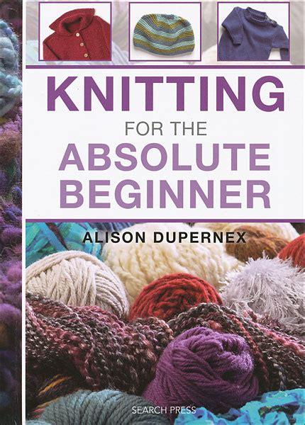 knitting for dummies pdf knitting for the absolute beginner from knitpicks