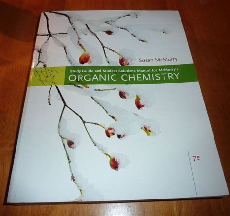 study guide with student solutions manual for mcmurry s organic chemistry 9th 17 best images about books i m selling on