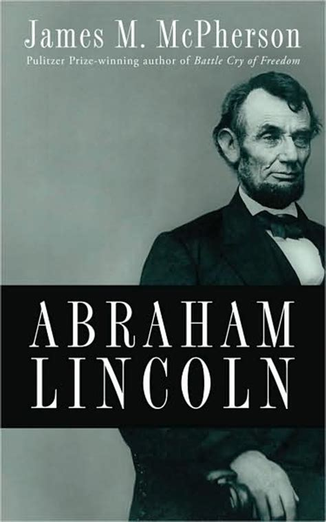 a picture book of abraham lincoln abraham lincoln by mcpherson a review philip