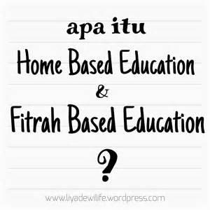 itu apa memahami home based education dan fitrah based education