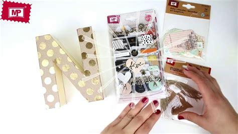 letras de carton decoradas letras de cart 243 n decoradas con papel scrapbooking mp youtube