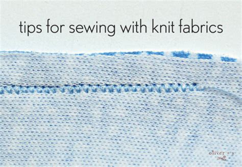 tips for sewing with knits tips for sewing with knit fabrics oliver s