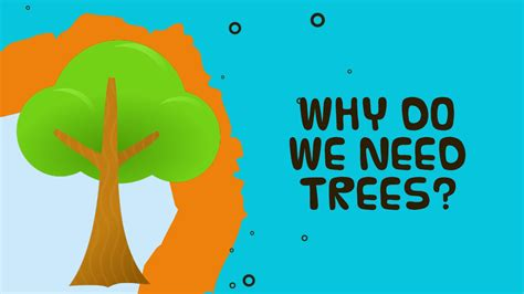 why tree why do we need trees facts about trees for