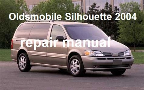 service manual repair manual for a 2001 oldsmobile silhouette service manual 2001 oldsmobile