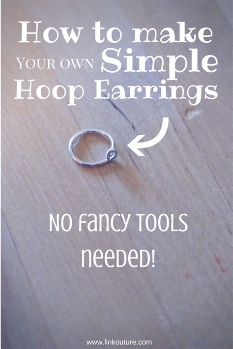 what tools do you need to make jewelry diy how to make your own small hoop earrings