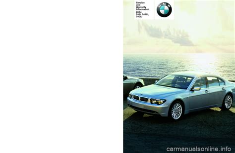 online auto repair manual 2004 bmw 7 series instrument cluster bmw 7 series 2004 e65 service and warranty information