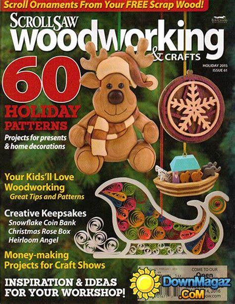 scroll saw woodworking magazine free scrollsaw woodworking crafts usa 61 2015
