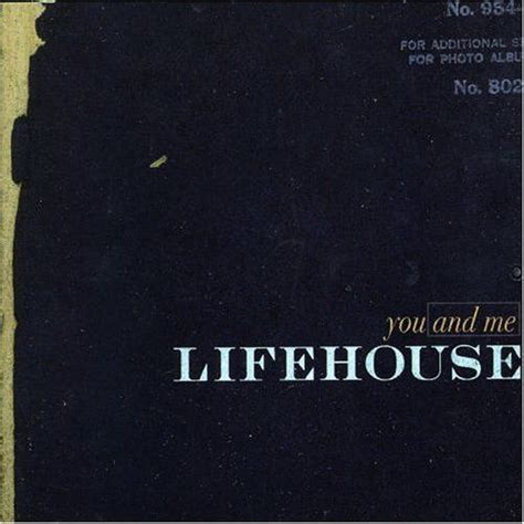 you and me you and me single lifehouse mp3 buy tracklist