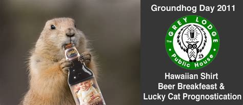 groundhog day drink groundhog day 2011 at grey lodge pub event photos drink
