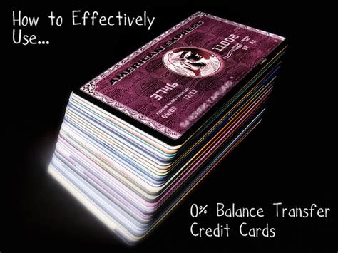 how to make a balance transfer credit card zero percent credit cards how to use them effectively to