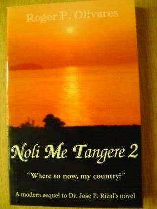 picture of noli me tangere book noli me tangere 2 by roger p olivares reviews