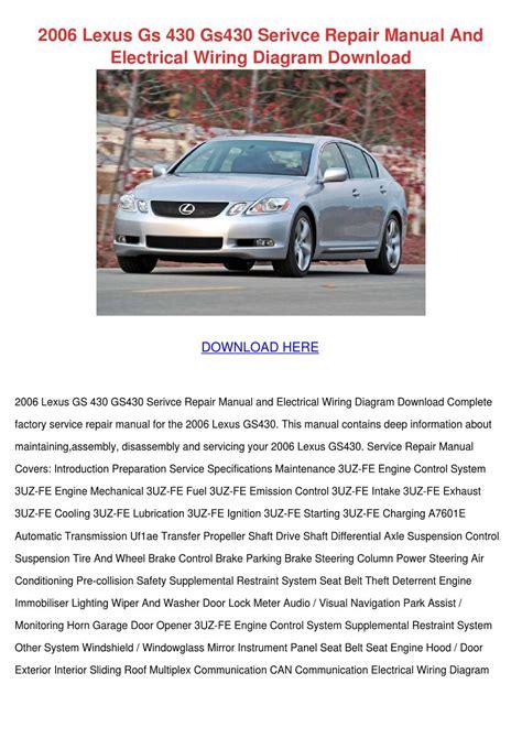 2006 lexus gs 430 gs430 serivce repair manual by trinh bohmer issuu