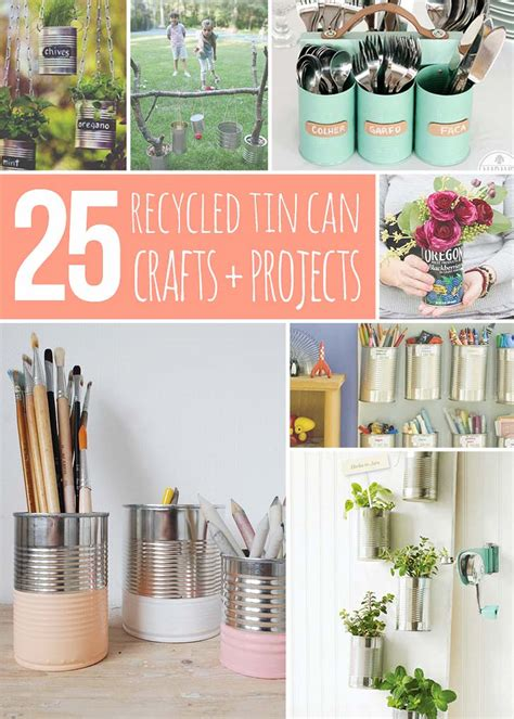 tin can crafts projects 25 recycled tin can crafts and projects