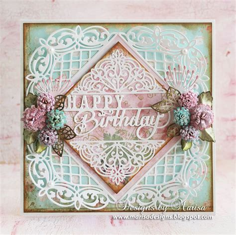 dies for card designs by marisa happy birthday card craft dies by sue