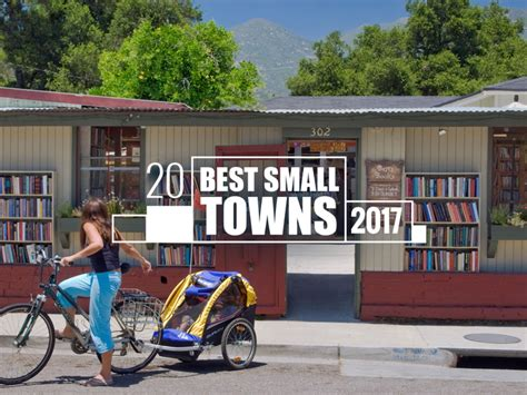 best small towns to visit the 20 best small towns to visit in 2017 travel