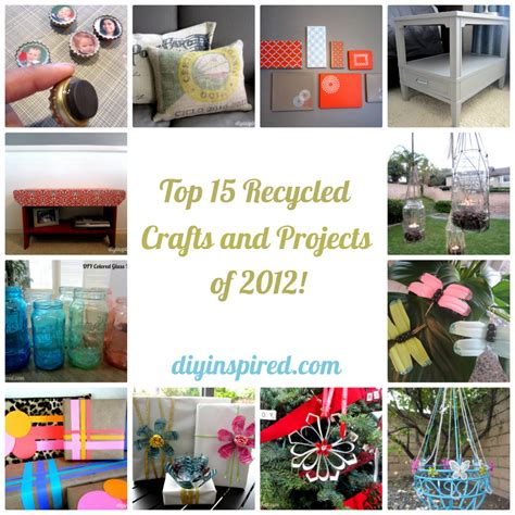 recycled craft projects top 15 recycled crafts and projects of 2012 diy inspired