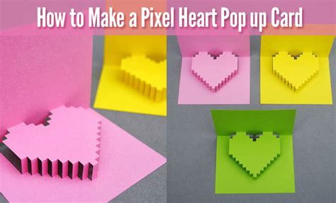 pop up cards for to make how to make a pixel pop up card for s day