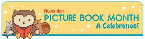 picture book idea month november is picture book month and piboidmo there s still
