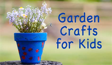 garden craft ideas for garden crafts for