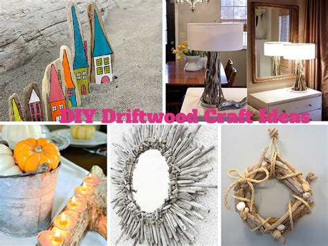craft project ideas for 6 easy diy driftwood craft ideas to decorate your house