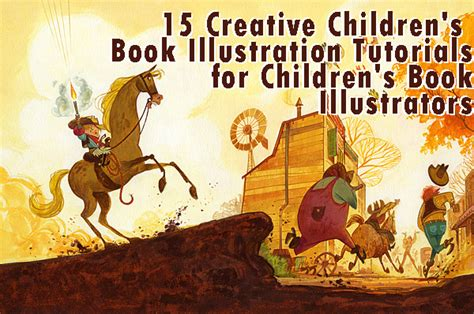 picture book illustration 15 creative children s book illustration tutorials for