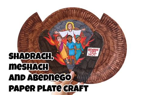 shadrach meshach and abednego craft for shadrach meshach and abednego paper plate craft ministryark