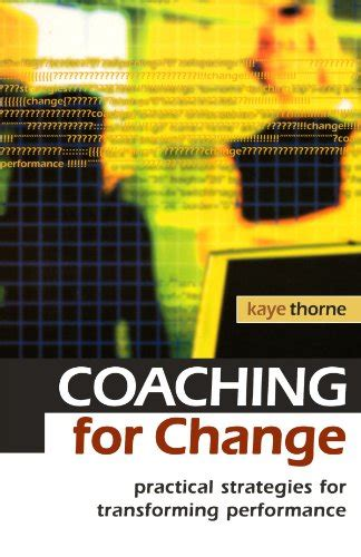 the of coaching effective strategies for school transformation biography of author kaye thorne booking appearances speaking