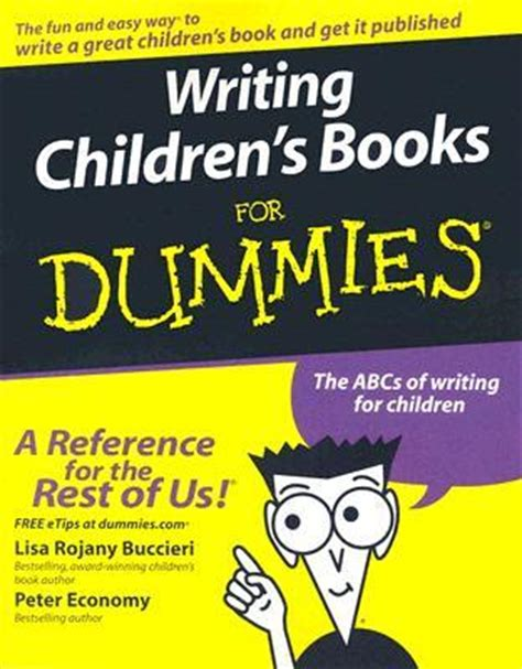 writing picture books for children writing children s books for dummies by rojany