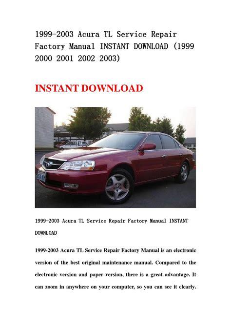 manual repair free 2000 acura rl free book repair manuals acura tl service repair manual 1999 2000 2001 2002 2003 html autos post