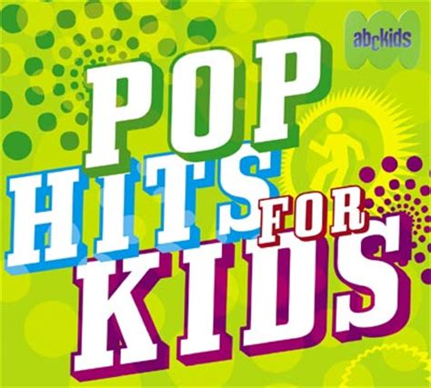 pop for toddlers pop hits for