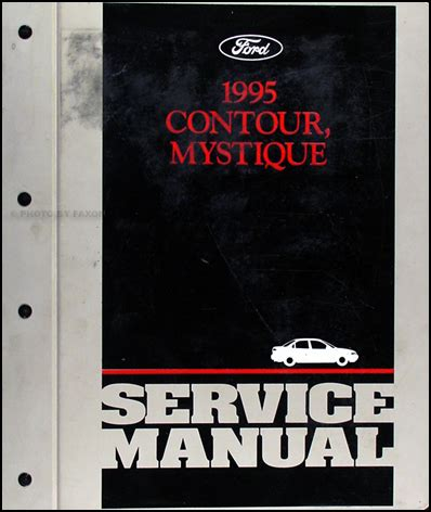 free auto repair manuals 1995 ford contour parental controls 1995 ford contour mercury mystique repair shop manual original