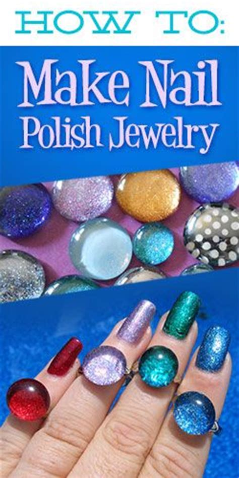 how to make your jewelry shine how to make nail jewelry jewelry