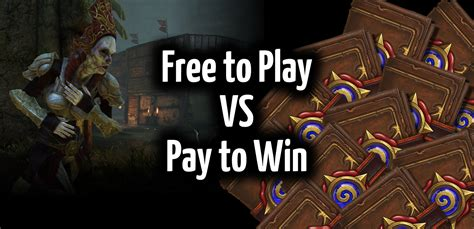 for free to play free to play vs pay to win gamereviewsau