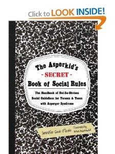 the asperkid s secret book of social the handbook of not so obvious social guidelines for tweens and with asperger 78 best images about education special needs on
