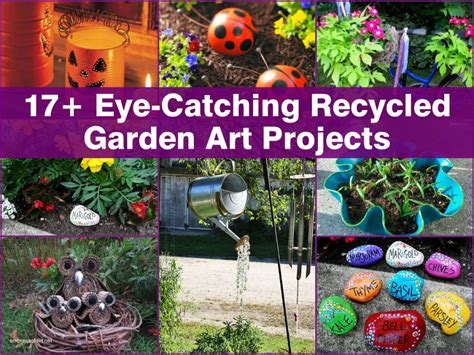garden craft projects 17 eye catching recycled garden projects