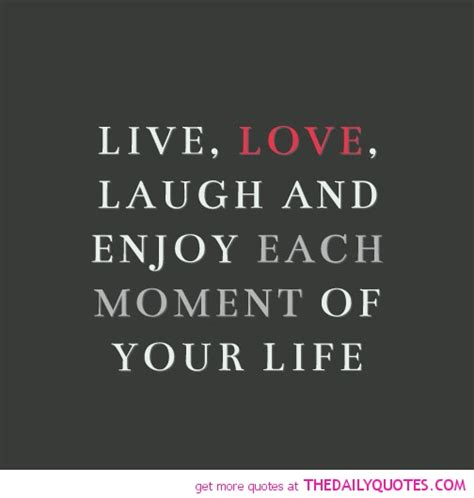 live laugh and live laugh the daily quotes