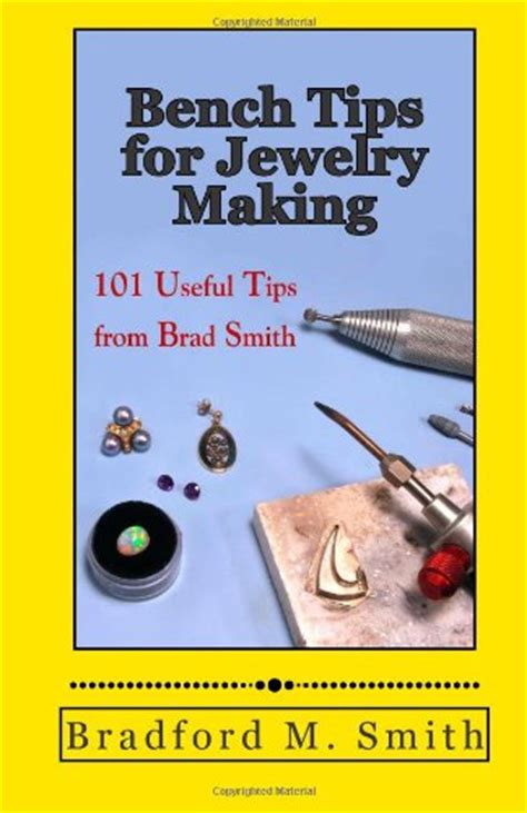 jewelry tips and techniques jewelry tips and techniques covered in two new books