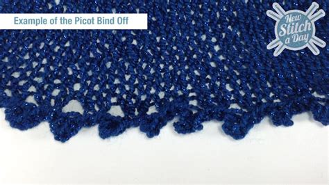 picot bind in knitting how to knit the picot bind new stitch a day
