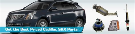 Cadillac Replacement Parts by Cadillac Srx Parts Partsgeek