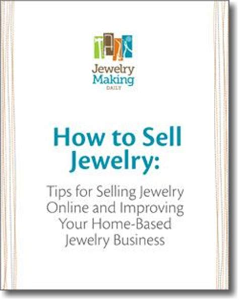 how to start a jewelry business at home 25 best ideas about selling jewelry on sell