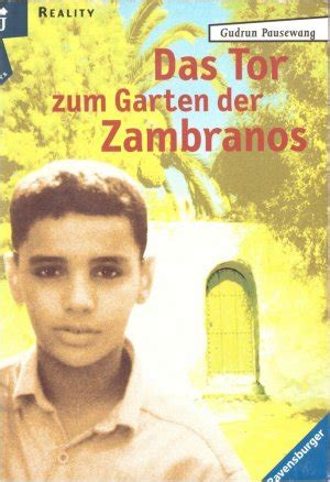 Garten Der Zambranos by Isbn 9783473580361 Quot Das Tor Zum Garten Der Zambranos Quot Neu