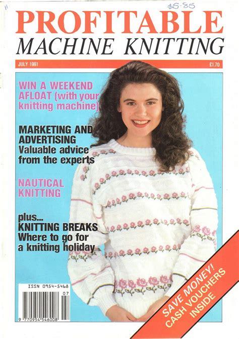 knitting machine pdf 1000 images about profitable machine knitting magazine on