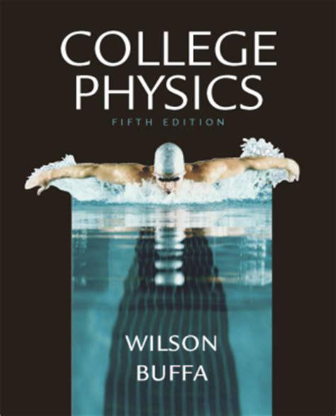 college physics college physics 5e