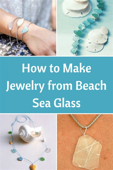how to make jewelry from sea glass how to make jewelry from sea glass bliss living