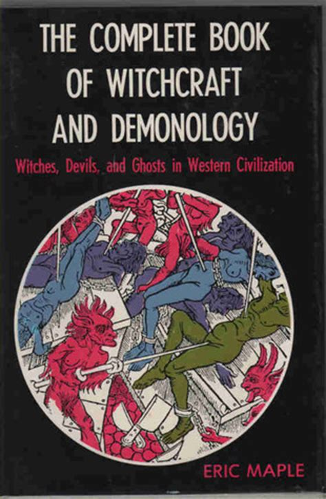 picture book of devils demons and witchcraft the complete book of witchcraft and demonology witches