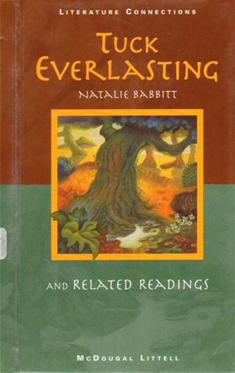 tuck everlasting pictures from the book tuck everlasting 1997 edition open library