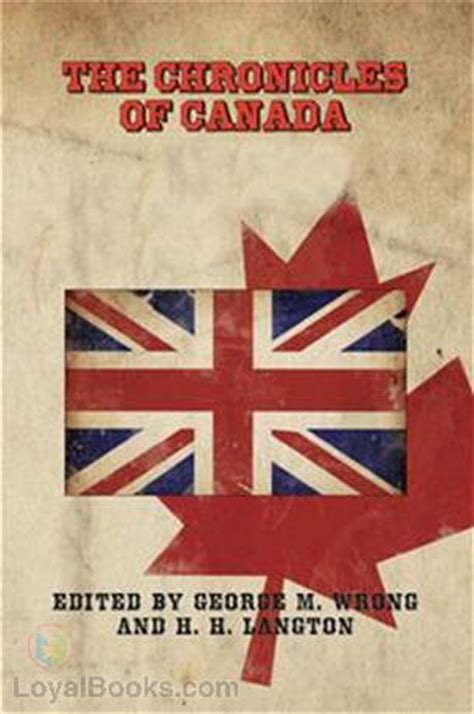 canadian picture books chronicles of canada of canadian history