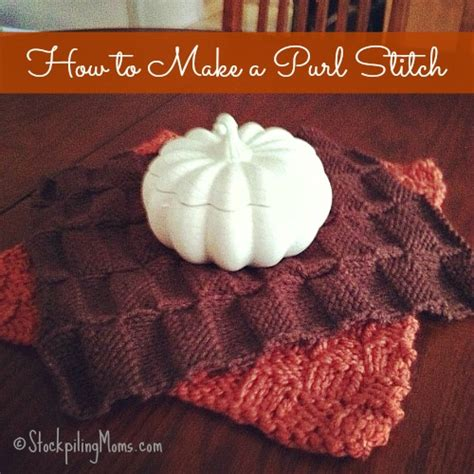 how to make a purl stitch in knitting knitting how to make a purl stitch